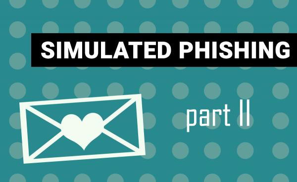 Simulated phishing: Communications strategy